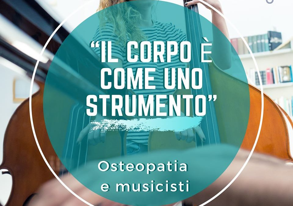 OSTEOPATIA PER LA MUSICA